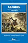 Board Game: Chantilly: Jackson's Missed Opportunity