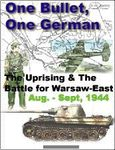 Board Game: One Bullet, One German: The Uprising and Battles East of Warsaw, Aug-Sept. 1944