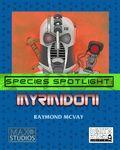 RPG Item: Species Spotlight: Myrmidoni