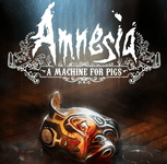 Video Game: Amnesia: A Machine for Pigs