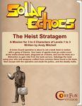 RPG Item: Solar Echoes Mission: The Heist Stratagem