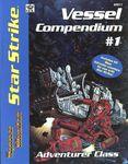 Board Game: Star Strike Vessel Compendium #1: Adventurer Class