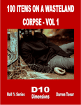 RPG Item: 100 Items on a Wasteland Corpse Vol 1