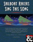RPG Item: Fast, Approachable Heists 06: Sailboat Racers Sing This Song