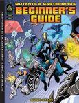 RPG Item: Mutants & Masterminds: Beginner's Guide