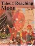 Issue: Tales of the Reaching Moon (Issue 16)