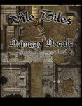 RPG Item: Vile Tiles: Damage Decals