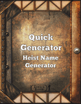 RPG Item: Quick Generator: Heist Name Generator