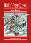 Board Game: Drinking Quest: Old Habits