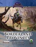 RPG Item: Borderland Provinces (Pathfinder)