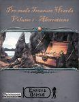 RPG Item: Pre-made Treasure Hoards Volume I: Aberrations