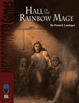 RPG Item: Hall of the Rainbow Mage (S&W)