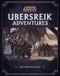 RPG Item: Ubersreik Adventures II: Grey Mountain Gold