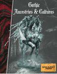 RPG Item: Gothic Ancestries & Cultures