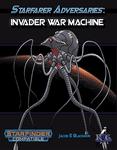 RPG Item: Starfarer Adversaries: Invader War Machine