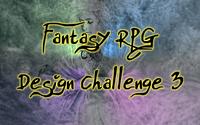 Series: Fantasy RPG Design Challenge