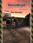 RPG Item: DramaScape SciFi Volume 25: The Bunker