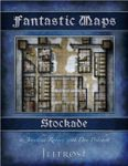 RPG Item: Fantastic Maps: Illfrost: Stockade