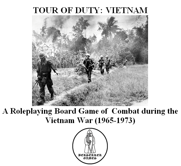 TOUR OF DUTY: VIETNAM – A Roleplaying Board Game of Combat during the Vietnam War (1965-1973)