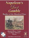 Board Game: Napoleon's Last Gamble: Battles of the Hundred Days