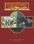 RPG Item: Cleadonia: A High Fantasy Adventure Game