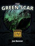 RPG Item: The Green Scar