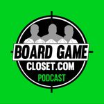 Podcast: Board Game Closet Podcast