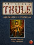 RPG Item: Primeval Thule Gamemaster's Companion