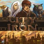 Board Game: City of Iron