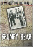 RPG Item: A Mystery for the Road...: Grumpy Bear