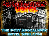 Video Game: Apocalypse Hotel - The Post-Apocalyptic Hotel Simulator!