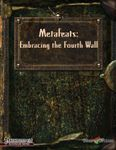 RPG Item: Metafeats: Embracing the Fourth Wall