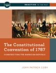 RPG Item: The Constitutional Convention of 1787: Constructing the American Republic