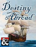 RPG Item: Destiny Abroad: The Voyage of the Rose Marie