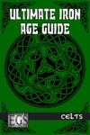 RPG Item: Ultimate Iron Age Guide: Celts (EGS)