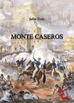 Board Game: Monte Caseros