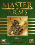 RPG Item: Master at Arms: Pikeman