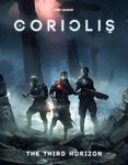 RPG Item: Coriolis: The Third Horizon