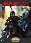 RPG Item: Necessary Evil Explorer's Edition