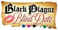 Board Game: Black Plague Blind Date