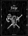 RPG Item: The Forge: Alchemy and Craftsmanship