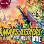 Board Game: Mars Attacks: The Miniatures Game