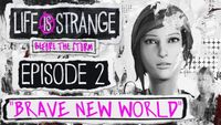 Video Game: Life is Strange: Before the Storm – Episode 2: Brave New World