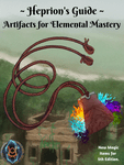RPG Item: Heprion's Guide: Artifacts for Elemental Mastery
