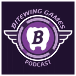 Podcast: Bitewing Games Podcast