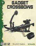 RPG Item: 52 in 52 #06: Gadget Crossbows (5e)