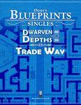 RPG Item: 0one's Blueprints: Dwarven Depths: Trade Way
