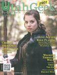 Issue: Utah Geek Magazine (Issue 13 - Nov/Dec 2016)