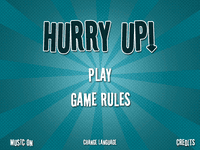 Video Game: Hurry Up!