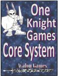 RPG Item: One Knight Games Core System